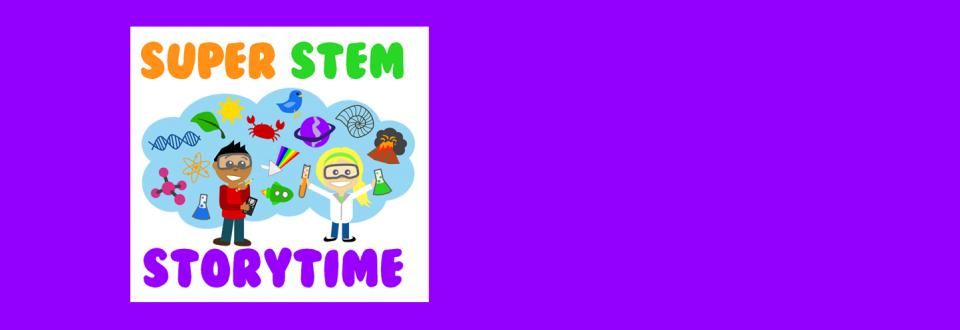 Super STEM Storytime